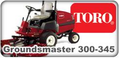 Toro Groundsmaster 300, 325D, 327, 328D, 332D and 345