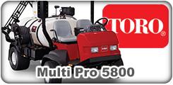 Toro Multi Pro 5800