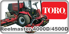 Toro Reelmaster 4000D and 4500D