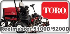 Toro Reelmaster 5100D and 5200D