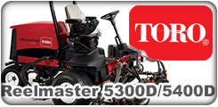 Toro Reelmaster 5300D and 5400D