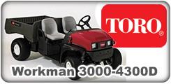 Toro Workman 3000, 3100, 3120, 3200, 2200D, 33200D, 3420, 4200 and 4300D