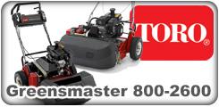 Toro Greensmaster 800, 1000, 1600, 2000 and 2600