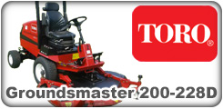 Toro Groundsmaster 200, 217D, 220, 220D, 223D, 224, 225 and 228D